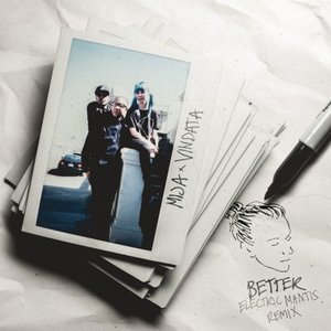 Better (Electric Mantis Remix)