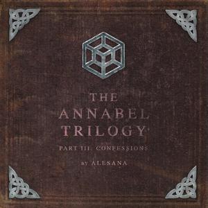 Alesana - The Annabel Trilogy - Part Iii Confessions - Zortam Music