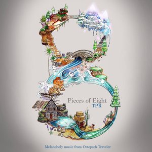 Pieces of Eight: Melancholy Music From Octopath Traveler