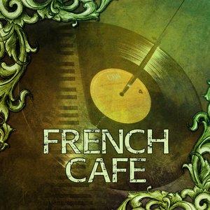 French Cafe – Jazz Music for Restaurant, Smooth Jazz, Piano Bar, Jazz Cafe, Groove Jazz