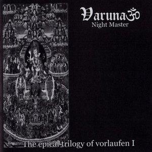 The Epical Trilogy Of Vorlaufen I: Night Master