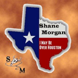 I May Be Over Houston - Single