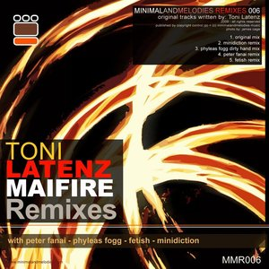 Maifire Remixes