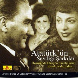 Atatürk'ün Sevdigi Sarkilar
