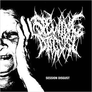Session Disgust