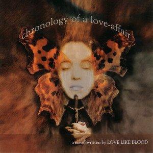 Chronology Of A Love-Affair