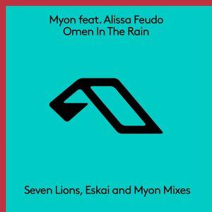 Omen In The Rain (The Remixes)