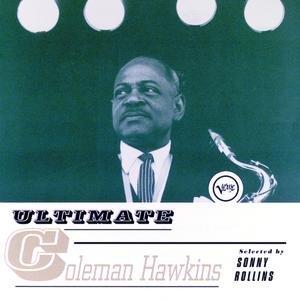 Ultimate Coleman Hawkins