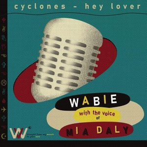 Cyclones and Hey Lover