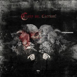 Carry On, Carrion