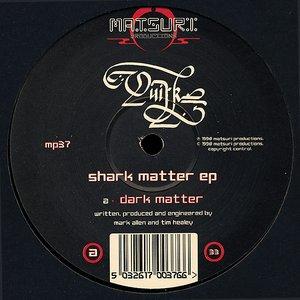 Shark Matter EP