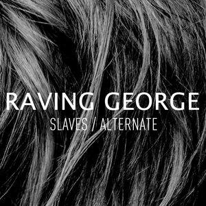 Slaves / Alternate