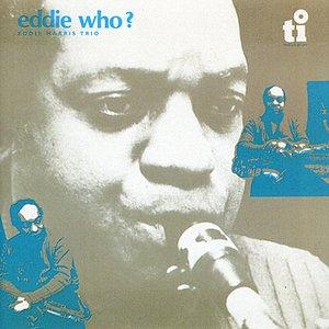 Eddie Who?