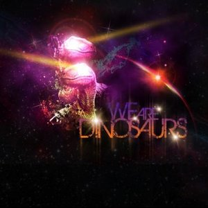 Avatar for We Are Dinosaurs