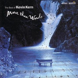 The Best of Kevin Kern: More Than Words