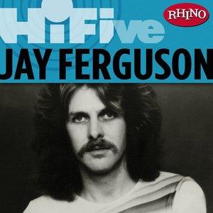 Rhino Hi-Five: Jay Ferguson