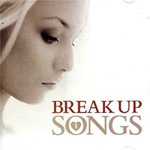 Break-Up Songs