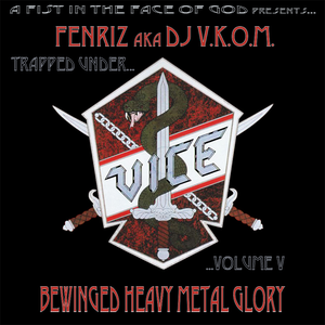 Fenriz a.k.a. DJ V.K.O.M. presents... Trapped Under Vice, Vol. V
