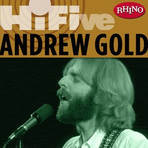 Rhino Hi-Five: Andrew Gold