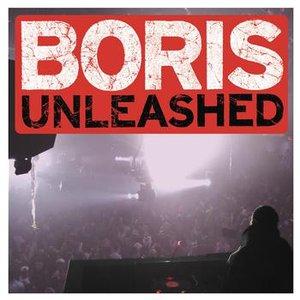 Unleashed (Continuous DJ Mix By DJ Boris)