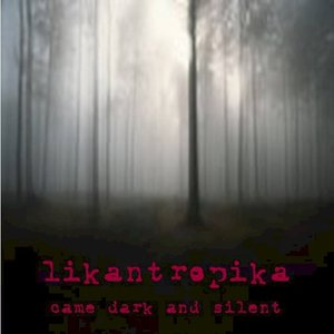 Came dark and silent EP
