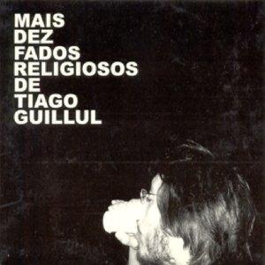 Mais Dez Fados Religiosos de Tiago Guillul
