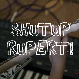 Avatar for SHUTUP RUPERT!