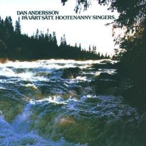 Dan Andersson på vårt sätt