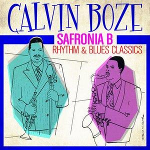 Safronia B - Rhythm & Blues Classics