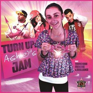 Turn Up: Ashley's Jam