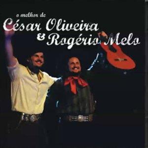 Imagem de 'O Melhor de César Oliveira e Rogério Melo'
