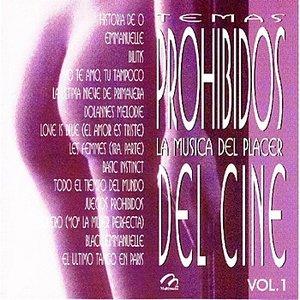 Temas Prohibidos Del Cine - La Música Del Placer Vol. 1