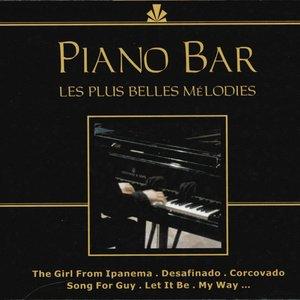 Piano Bar: Les plus belles mélodies