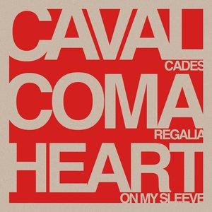 Cavalcades/Coma Regalia/Heart On My Sleeve Split