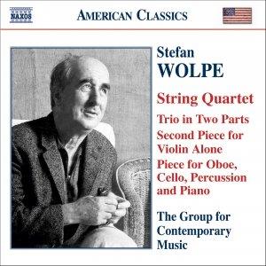 WOLPE: String Quartet / Second Piece for Violin Alone / Trio in 2 Parts / Oboe Quartet