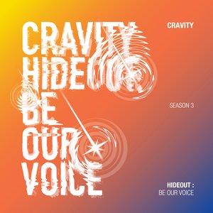 HIDEOUT: BE OUR VOICE - SEASON 3.