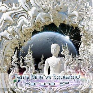 Karuna EP: Terra Nine vs. Squazoid