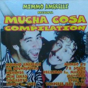 Mucha Cosa Compilation