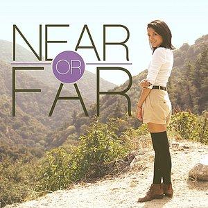 Near or Far - Single