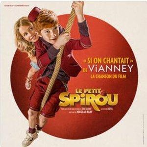 Si on chantait (Chanson du film Le Petit Spirou) - Single
