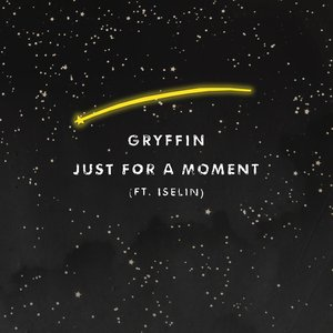 Just For A Moment (feat. Iselin)