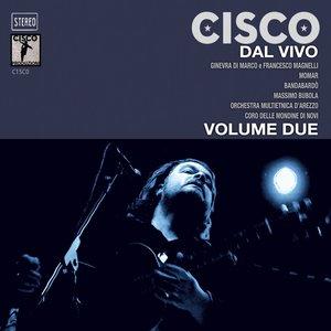 Cisco dal vivo, Vol. 2