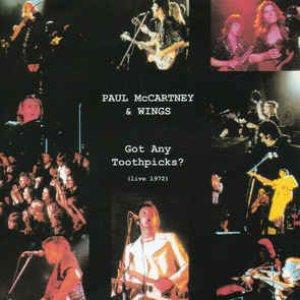 Got Any Toothpicks? (Live 1972)