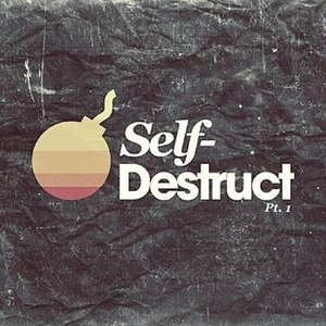 Self-Destruct, Part 1 EP