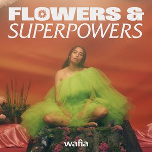 Flowers & Superpowers