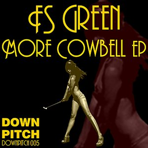 More Cowbell EP
