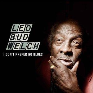 I Don't Prefer No Blues