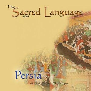 The Sacred Language~PERSIA