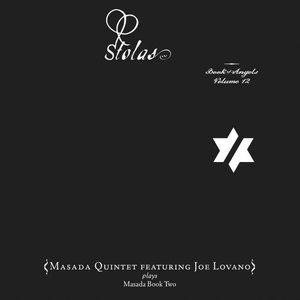 Stolas: Book Of Angels Volume 12