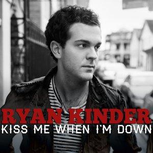 Kiss Me When I'm Down